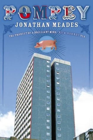 Pompey (0007142730) by Jonathan Meades