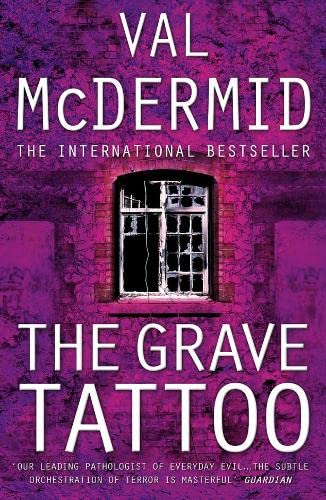 THE GRAVE TATTOO (SIGNED COPY): McDERMID, Val