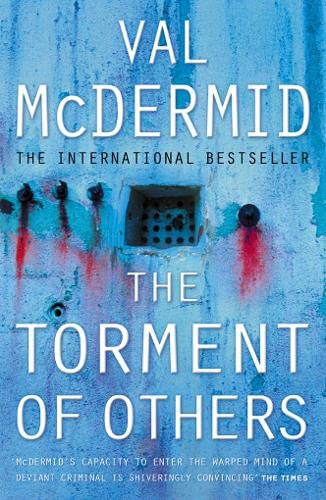 The Torment of Others ***SIGNED***: Val McDermid