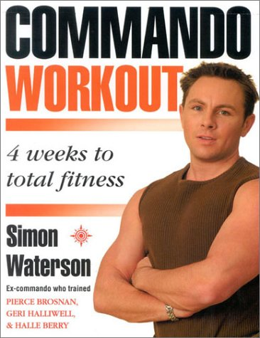 9780007142972: Commando Workout: 4 Weeks to Total Fitness