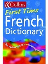 9780007143085: Collins First – Collins First Time French Dictionary