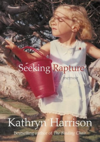 9780007143184: Seeking Rapture: A Memoir