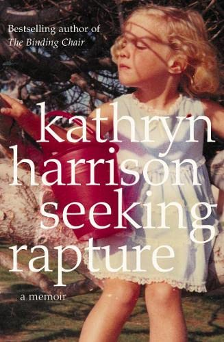9780007143191: Seeking Rapture: A Memoir