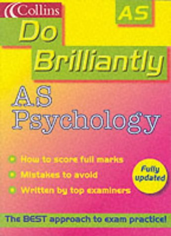 9780007143313: AS Psychology (Do Brilliantly at...)