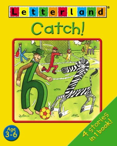 9780007143382: Catch! (Letterland Early Readers)