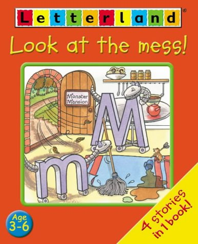 9780007143399: Letterland Early Readers - Look at the Mess!