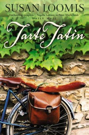 9780007143511: Tarte Tatin: More of La Belle Vie on Rue Tatin