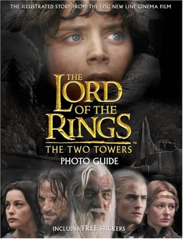 9780007143726: The Two Towers Photo Guide (The Lord of the Rings)