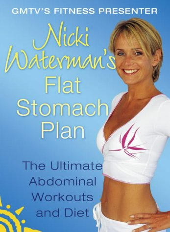 9780007143733: Nicki Waterman?s Flat Stomach Plan: The Ultimate Abdominal Workouts and Diet