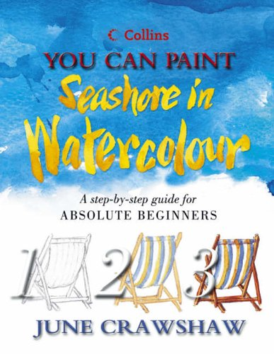 9780007143832: Seashore in Watercolour (Collins You Can Paint)