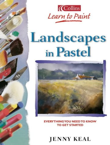 9780007143856: Landscapes in Pastel (Collins Learn to Paint)