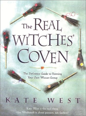 9780007143894: The Real Witches' Coven: The Definitive Guide to Forming your Own Wiccan Group: The Definite Guide to Forming Your Own Wiccan Group