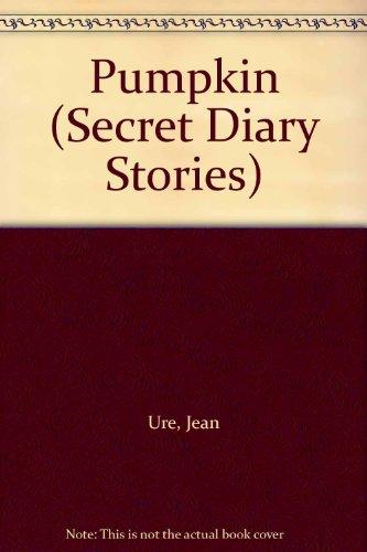 9780007143917: Pumpkin (Secret Diary Stories)