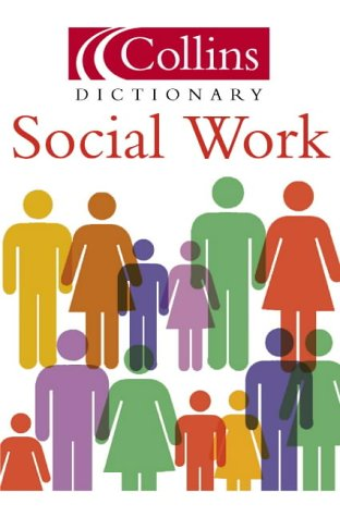 9780007143962: Collins Dictionary of - Social Work