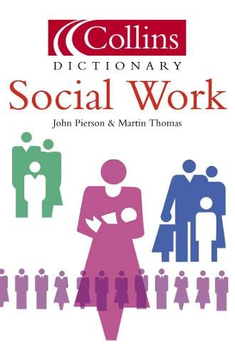 9780007143962: Social Work (Collins Dictionary of)