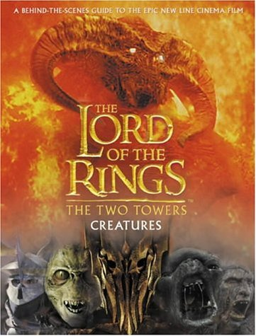 9780007144099: The Two Towers Creatures Guide (The Lord of the Rings)