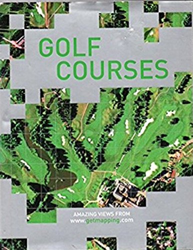 Golf Courses: 50 Amazing Views (Www.Getmapping.Com)