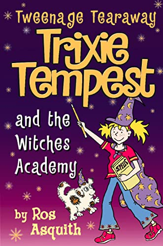 9780007144242: Trixie Tempest and the Witches' Academy (Tweenage Tearaway)
