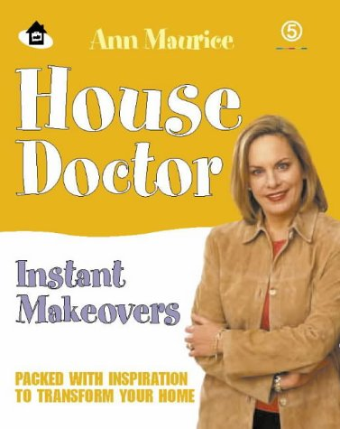 9780007144259: House Doctor Instant Makeovers: Packed With Inspiration to Transform Your Home