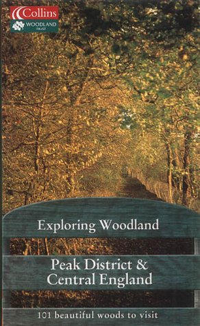 9780007144396: Exploring Woodland - Peak District and Central England