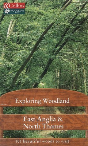 9780007144402: East Anglia and North Thames (Exploring Woodland)