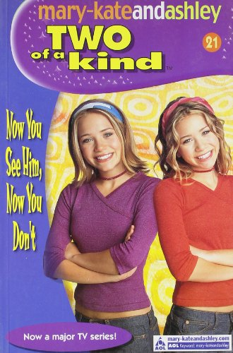 9780007144464: Now You See Him, Now You Don't (Two Of A Kind, Book 21) (Two of a Kind Diaries)