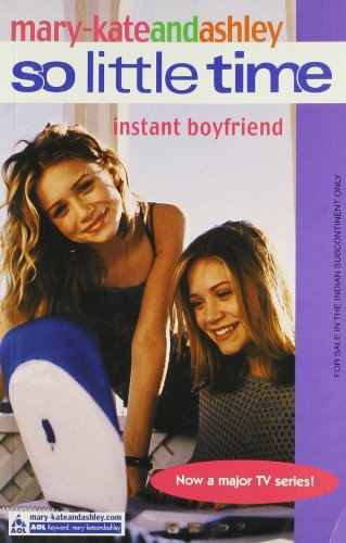 9780007144488: Instant Boyfriend (So Little Time, Book 2)