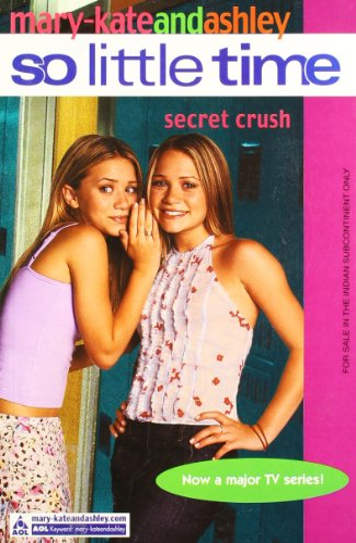 9780007144525: Secret Crush (So Little Time, Book 6)