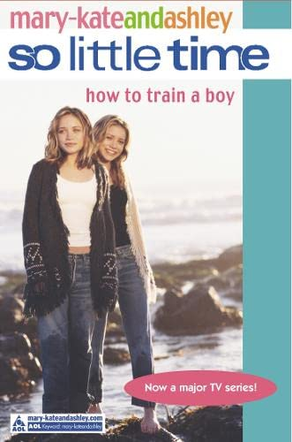 9780007144587: How to Train a Boy (So Little Time)