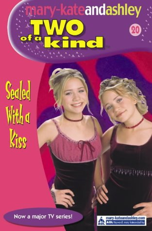 9780007144617: Sealed with a Kiss (Mary-Kate and Ashley: Two of a Kind Diaries # 20)