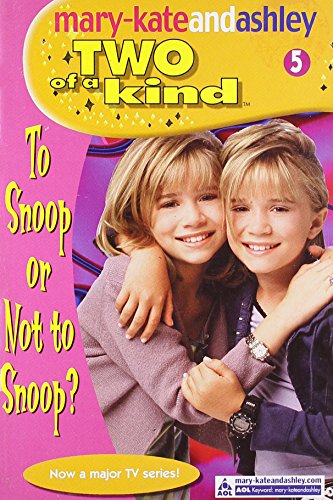 9780007144761: To Snoop Or Not To Snoop (Two Of A Kind, Book 5) (Two of a Kind Diaries)