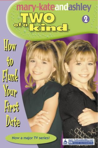 9780007144792: HOW TO FLUNK YOUR FIRST DATE (TWO OF A KIND DIARIES)