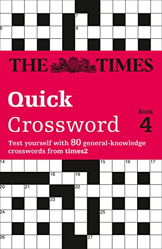 9780007144952: The Times Quick Crossword Book 4: 80 General Knowledge Puzzles from the Times 2 (Bk.4)