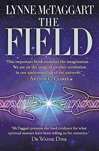 9780007145102: Field: The Quest for the Secret Force of the Universe