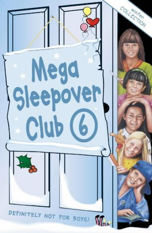 9780007145287: Mega Sleepover: Winter Collection No. 6: Sleepover Club Omnibus (The Sleepover Club)