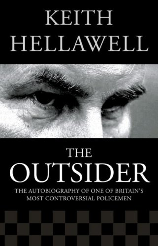 9780007145294: Outsider: The Autobiography of One of Britain's Most Controversial Policemen