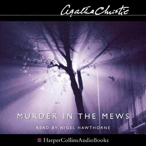 9780007145355: Murder in the Mews (Agatha Christie Signature Edition)