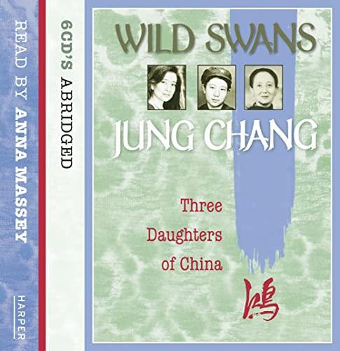 9780007145393: Wild Swans: Three Daughters of China