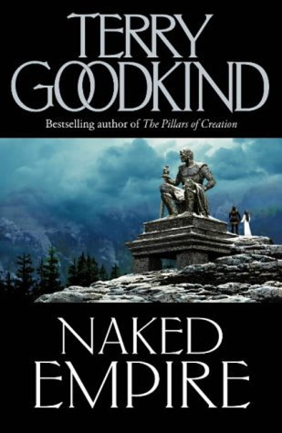 9780007145577: Naked Empire - The Sword Of Truth, Book 8