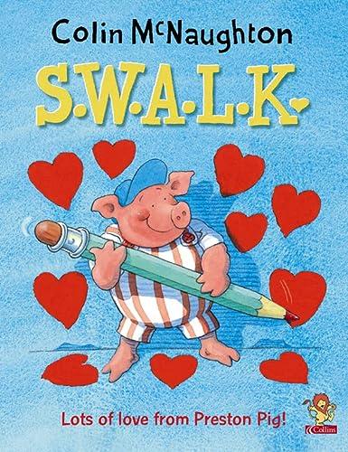 9780007145676: S.W.A.L.K. (Preston Pig)