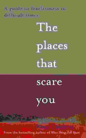 9780007145744: The Places That Scare You: A Guide to Fearlessness