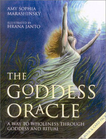 9780007145874: The Goddess Oracle: A Way to Wholeness Through the Goddess and Ritual