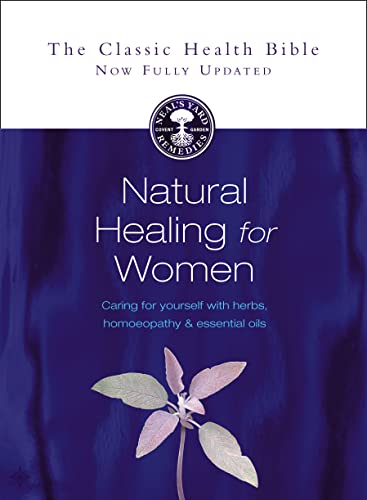 9780007145911: Natural Healing for Women: Caring for yourself with herbs, homeopathy and essential oils