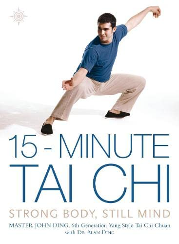 9780007145928: 15-Minute Tai Chi: Strong Body, Still Mind (15 Minute)