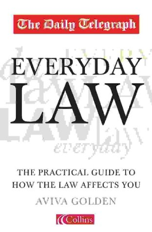 9780007146215: The Daily Telegraph Everyday Law: The Practical Guide to How the Law Affects You