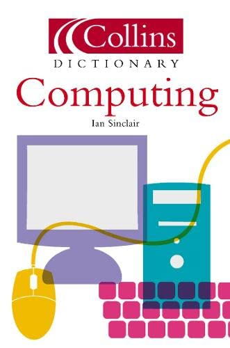 9780007146239: Computing (Collins Dictionary of)