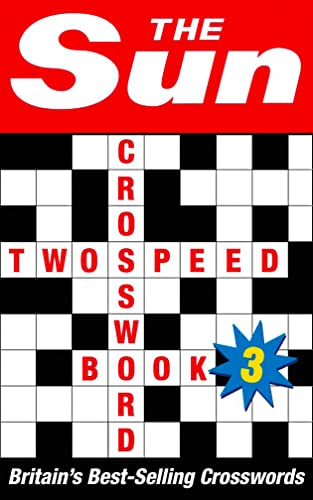 9780007146284: The Sun Two-speed Crossword Book 3: 80 Two-in-One Cryptic and Coffee Time Crosswords (Bk. 3)