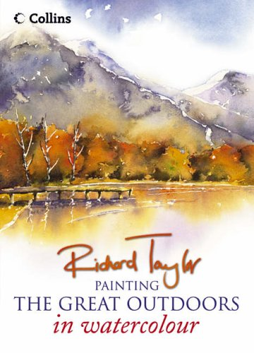 9780007146291: Painting the Great Outdoors in Watercolour