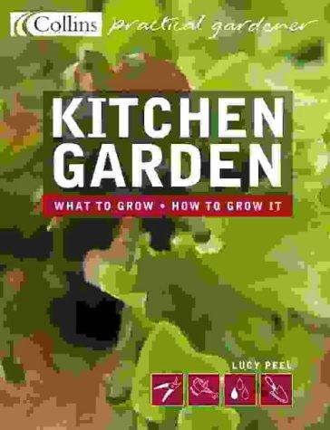 9780007146567: Kitchen Garden (Collins Practical Gardener)