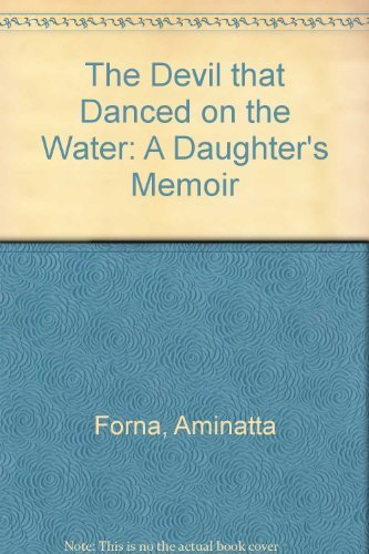 9780007146659: The Devil that Danced on the Water: A Daughter's Memoir
